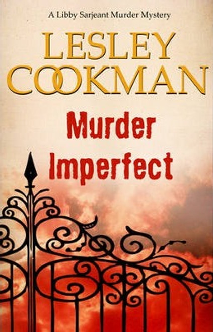Cookman, Lesley / Murder Imperfect : A Libby Sarjeant Murder Mystery