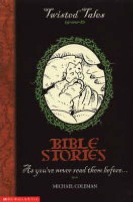 Coleman, Michael / Twisted Tales: Bible Stories