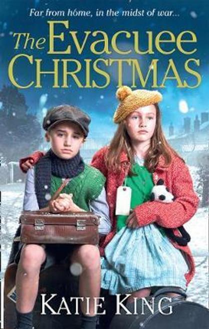 King, Katie / The Evacuee Christmas