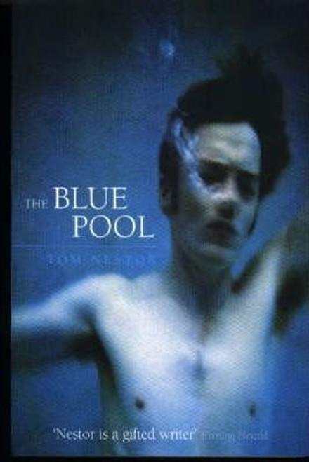 Nestor, Tom / The Blue Pool