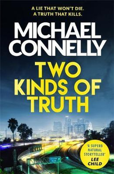 Connelly, Michael / Two Kinds of Truth