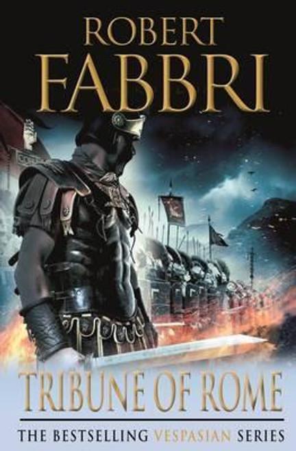 Fabbri, Robert / Tribune of Rome ( Vespasian Series - Book 1 )