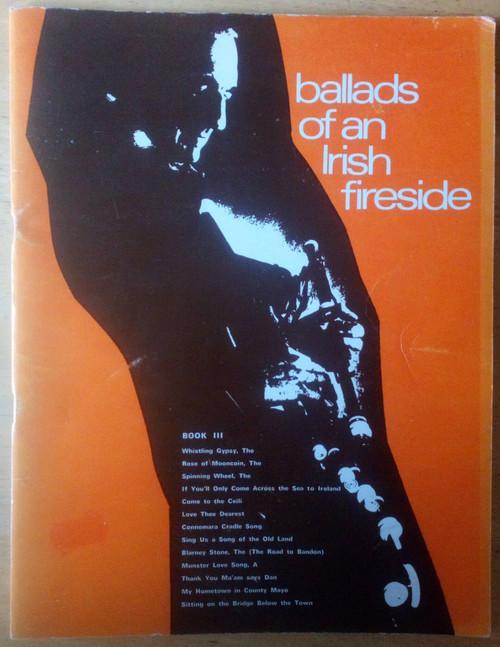 Waltons Ballads of an Irish Fireside 3 - PB With Musical Notation & Song Lyrics