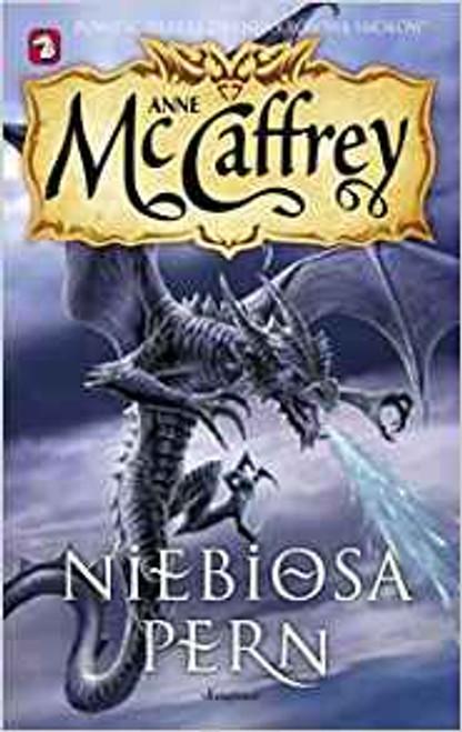 McCaffrey, Anne -Niebiosa Pern ( Skies of Pern) Jezdzcy Smokow Z Pern 15 Fantasy ( Polish Language Edition)  Fantasy PB