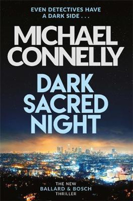Connelly, Michael / Dark Sacred Night (Large Paperback)