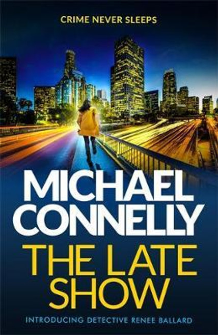 Connelly, Michael / The Late Show (Large Paperback)