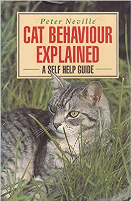 Neville, Peter / Cat Behaviour Explained (Large Paperback)