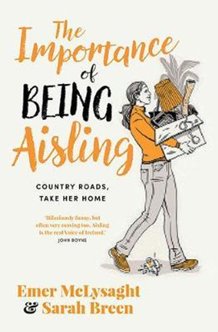 McLysaght, Emer / The Importance of Being Aisling : Country Roads,Take Her Home (Large Paperback)