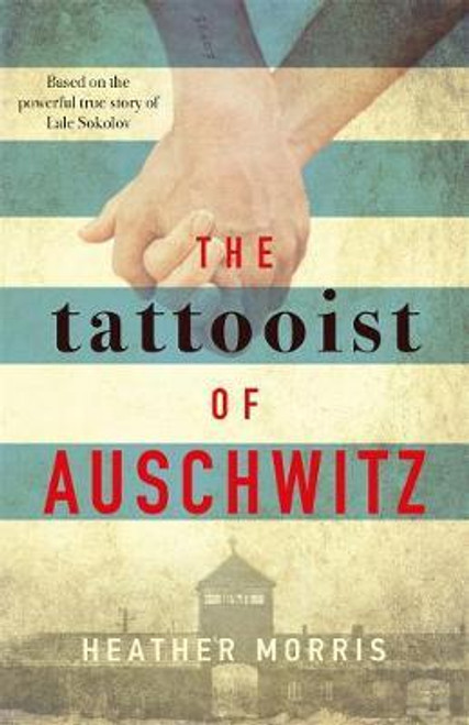 Morris, Heather / The Tattooist of Auschwitz (Large Paperback)