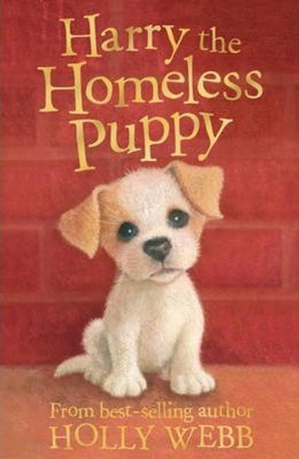 Webb, Holly / Harry the Homeless Puppy