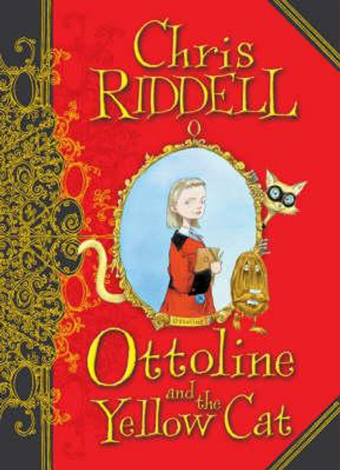 Riddell, Chris / Ottoline and the Yellow Cat