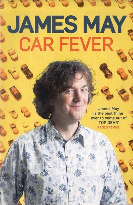 May, James / Car Fever