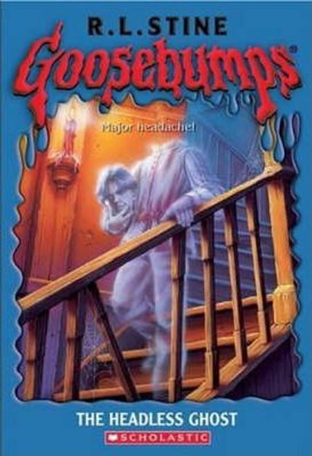 Stine, R.L. / Goosebumps: The Headless Ghost