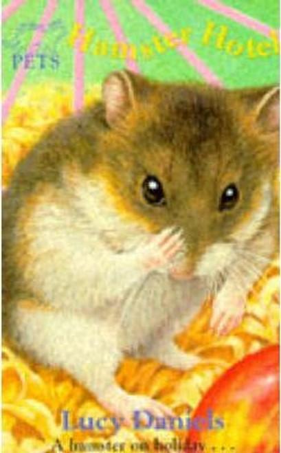 Daniels, Lucy / Animal Ark Pets: Hamster Hotel