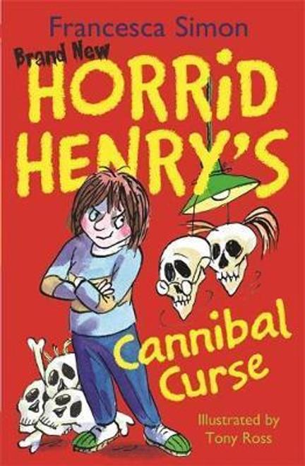 Simon, Francesca / Horrid Henry's Cannibal Curse