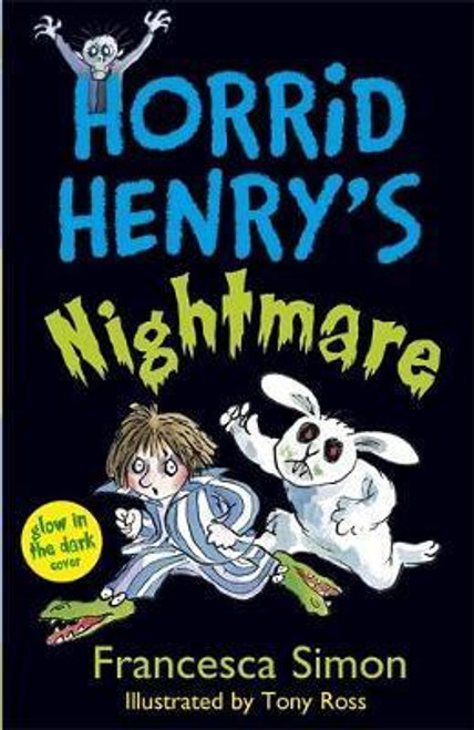 Simon, Francesca / Horrid Henry's Nightmare