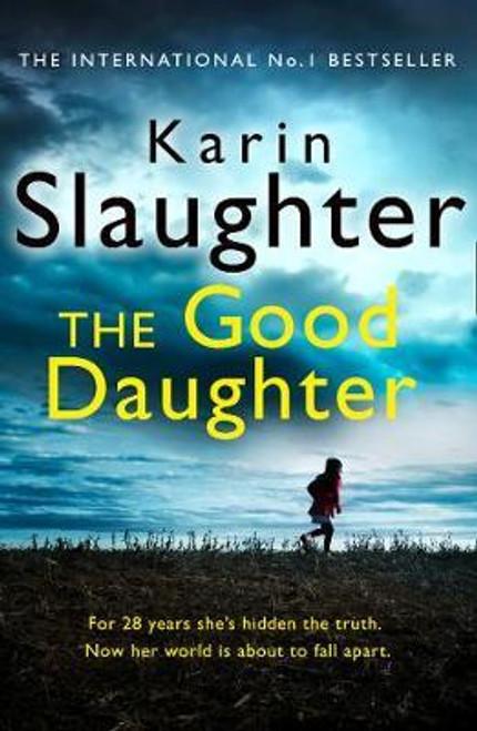 Slaughter, Karin / The Good Daughter