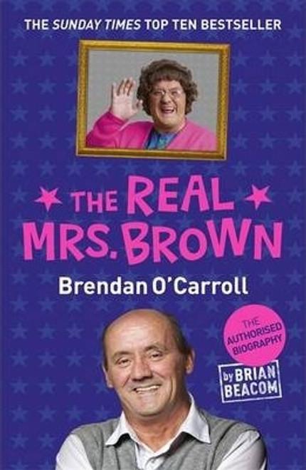 O'Carroll, Brendan / The Real Mrs. Brown
