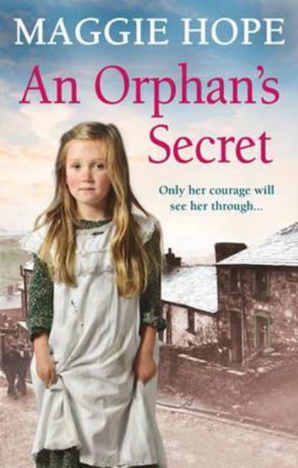 Hope, Maggie / An Orphan's Secret