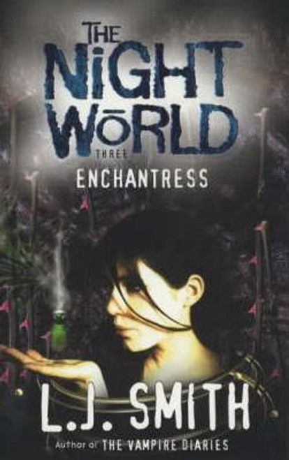 Smith, L.J. / Night World: Enchantress