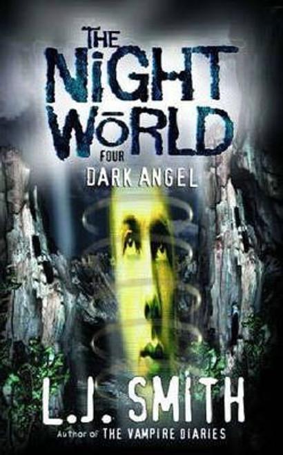 Smith, L.J. / Night World: Dark Angel