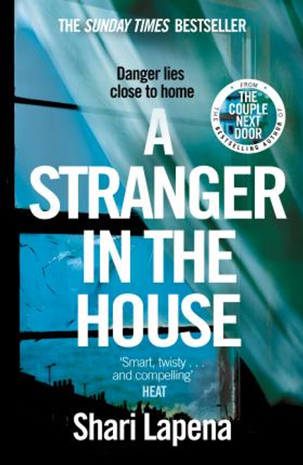 Lapena, Shari / A Stranger in the House