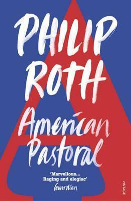 Roth, Philip / American Pastoral