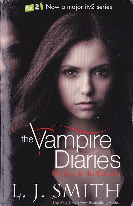 Smith, L.J. / The Vampire Diaries: The Fury & the Reunion