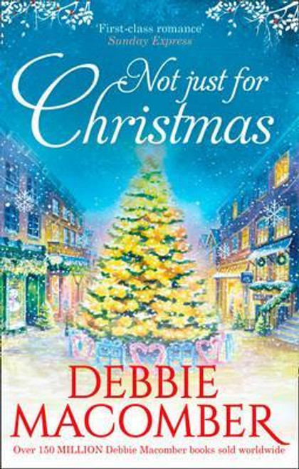 Macomber, Debbie / Not Just for Christmas