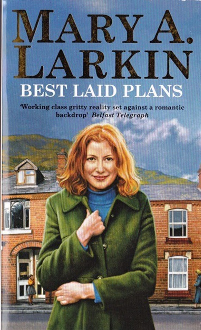 Larkin, Mary A. / Best Laid Plans