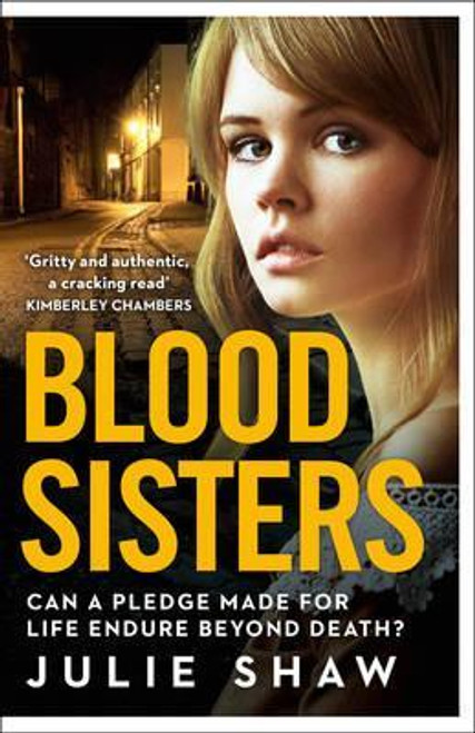 Shaw, Julie / Blood Sisters : Can a Pledge Made for Life Endure Beyond Death?