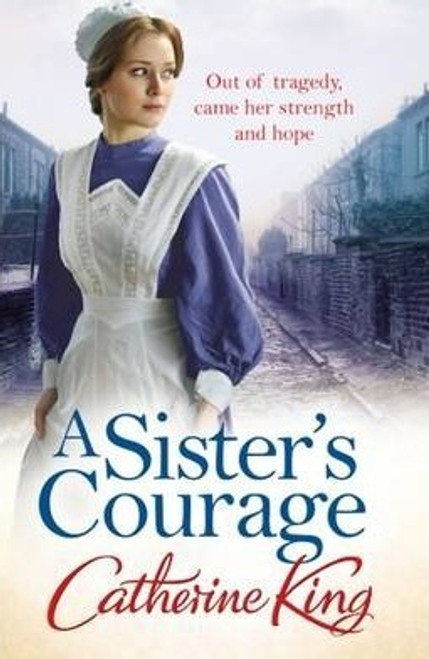 King, Catherine / A Sister's Courage