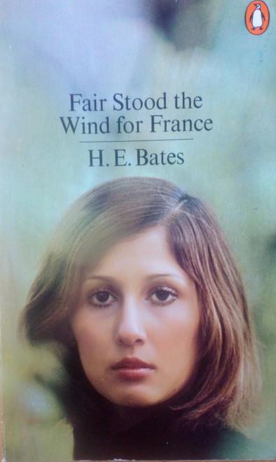 Bates, H.E - Fair Stood the Wind for France - Vintage Penguin PB 1979 - WW2 Novel