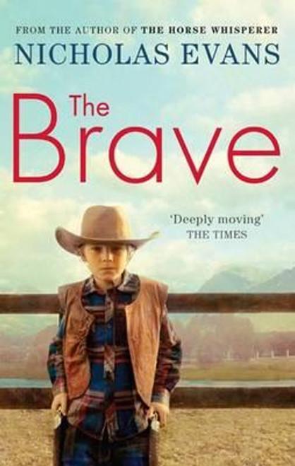 Evans, Nicholas / The Brave