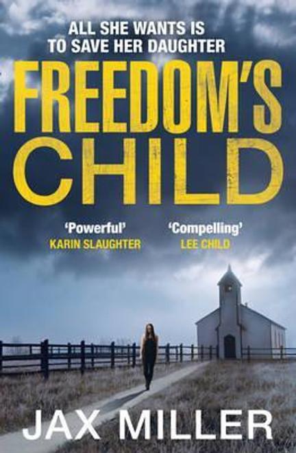 Miller, Jax / Freedom's Child