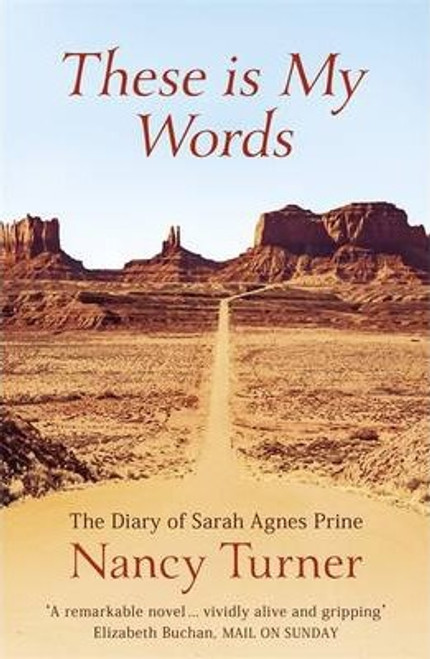 Turner, Nancy / These is My Words : The Diary of Sarah Agnes Prine