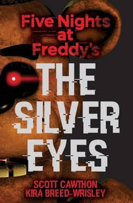Cawthon, Scott / Five Nights at Freddy's: The Silver Eyes