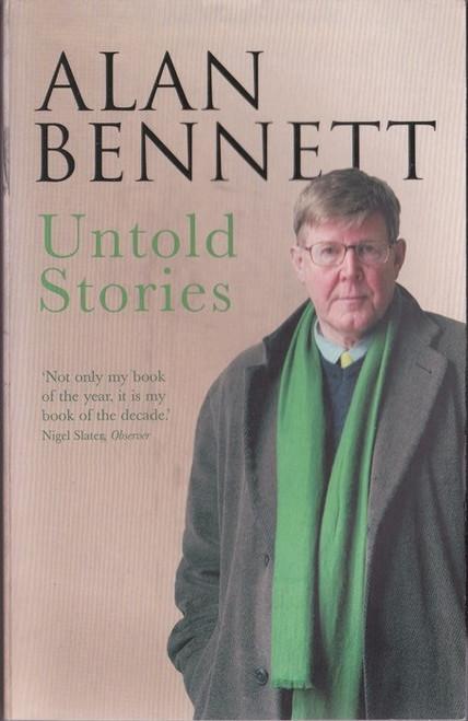 Bennett, Alan / Untold Stories