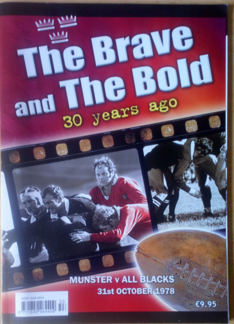 The Brave and the Bold - Munster v All Blacks 31st October 1978 - PB Commemorative 2008 - Limerick Thomond Park Rugby
