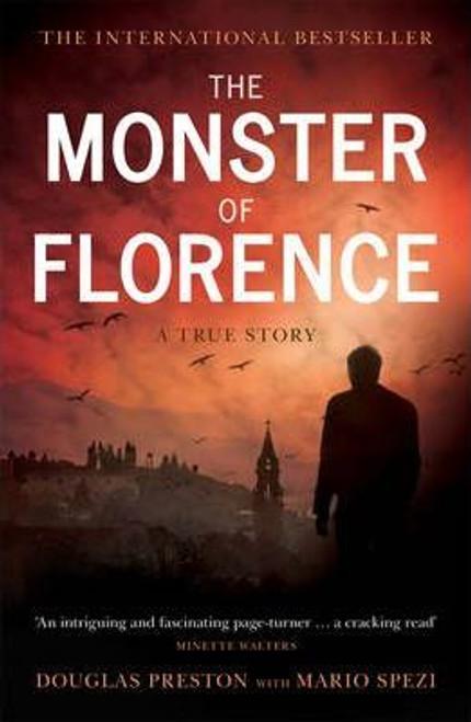 Preston, Douglas / The Monster of Florence