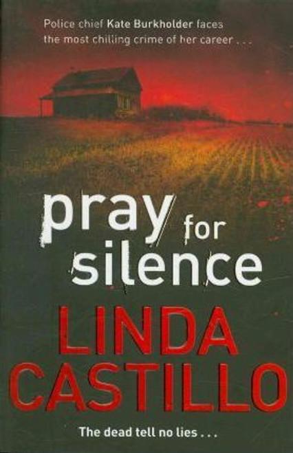 Castillo, Linda / Pray for Silence