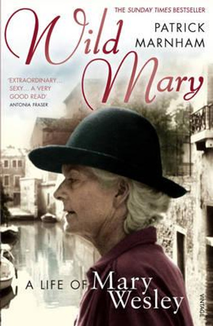 Marnham, Patrick / Wild Mary: The Life Of Mary Wesley