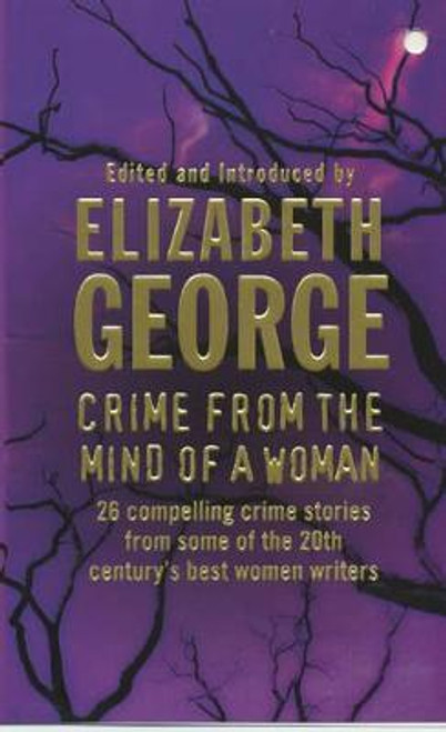 George, Elizabeth / Crime From the Mind of A Woman