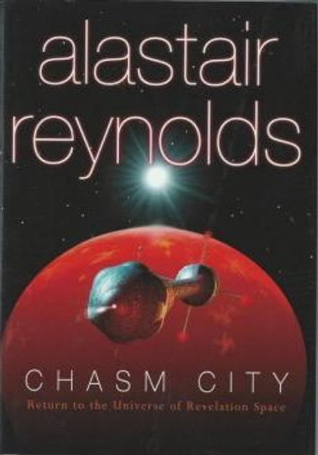 Reynolds, Alastair - Chasm City - HB 1st Edition - Gollancz SF