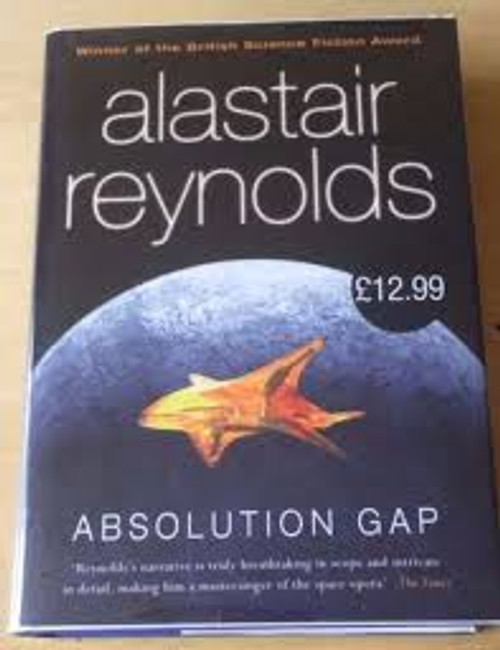 Reynolds, Alastair - Absolution Gap - Hardcover 1st Edition 2003 - Gollancz SF