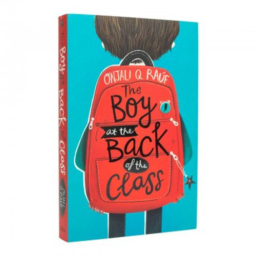 Rauf, Onjali Q - The Boy at the Back of the Class - SIGNED PB - Blue Peter Best Story Award Winner 2019