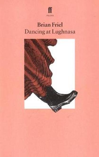 Friel, Brian - Dancing at Lughnasa - Faber Play