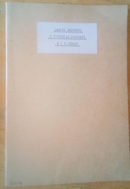 Jessop, W.J.E - Samuel Haughton : A Victorian Polymath - PB Pamphlet