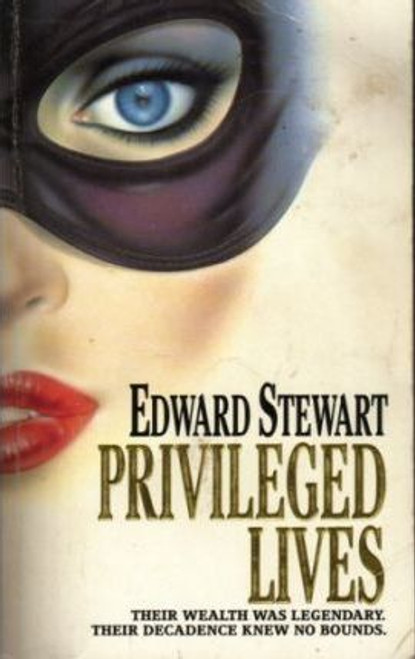 Stewart, Edward / Privileged Lives