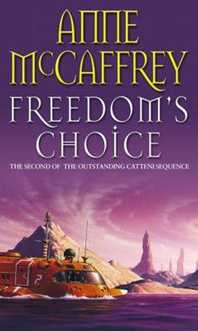 McCaffrey, Anne / Freedom's Choice